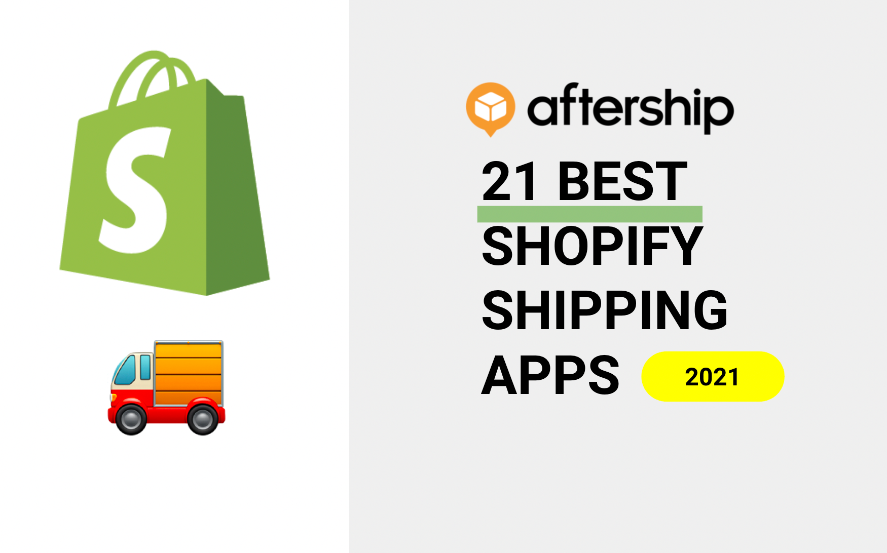 21 Best Shopify Shipping Apps For Your Business (2021)