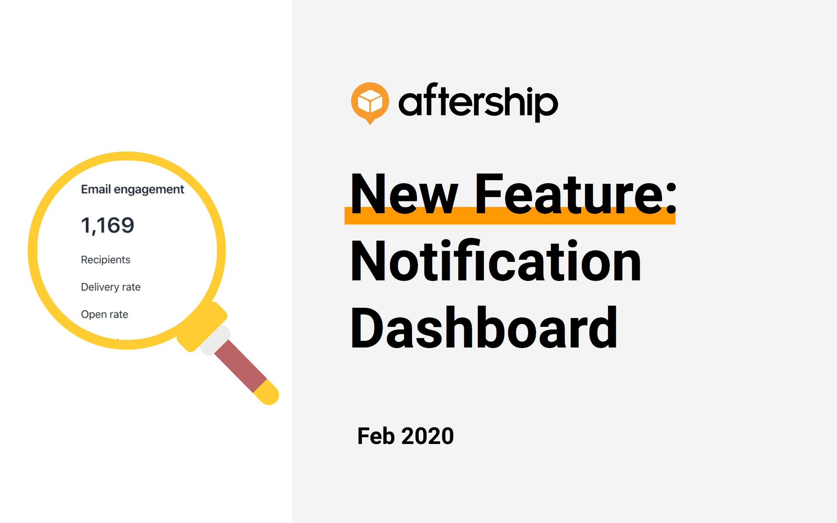 New Features: Delivery Notification Dashboard