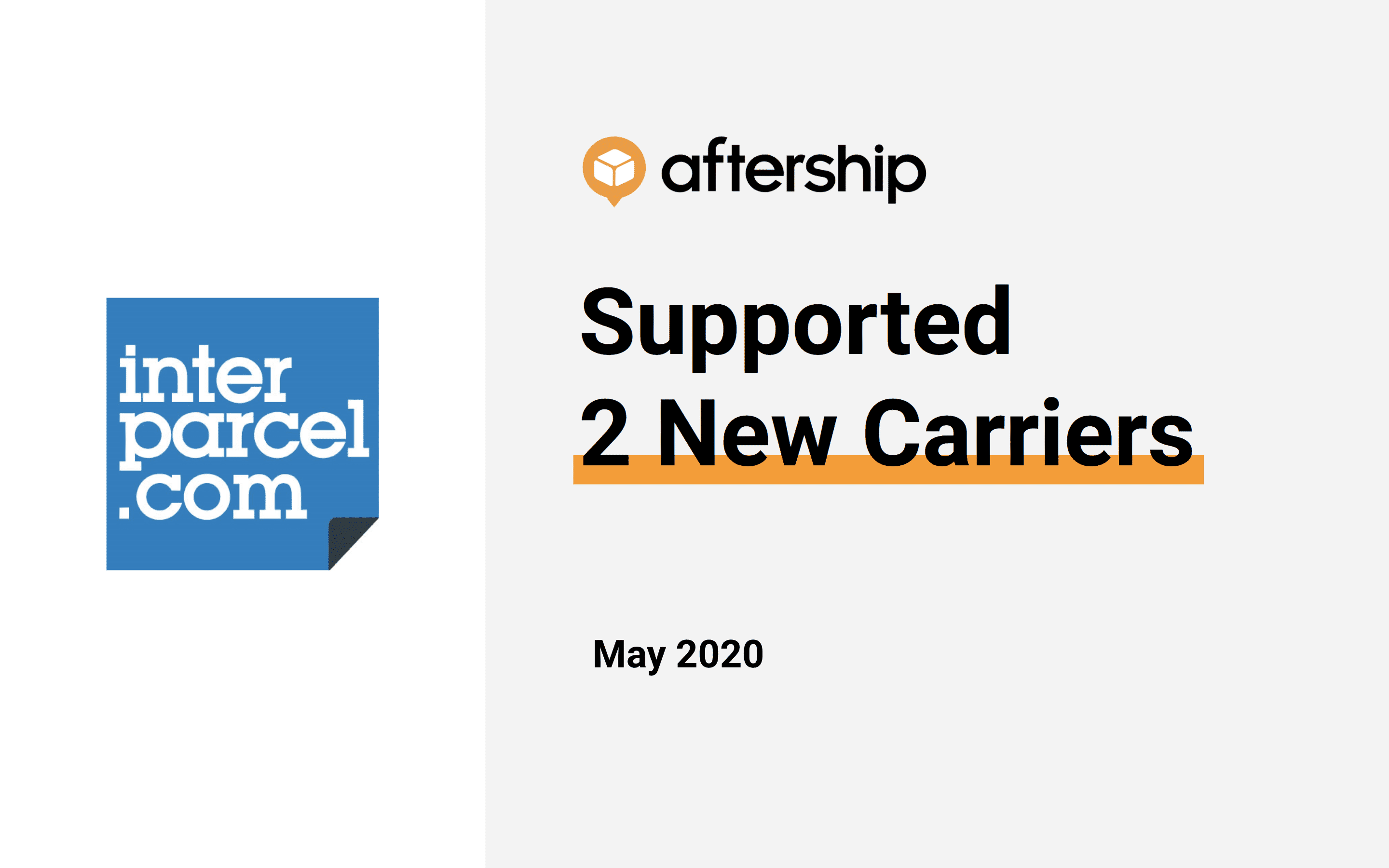 AfterShip added 2 new carriers this week (11 May 2020 to 15 May 2020)