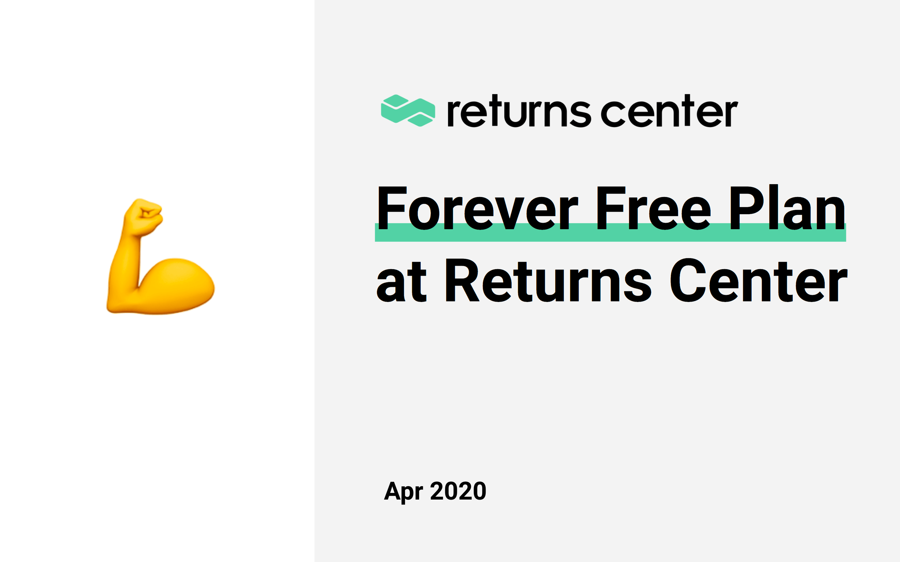 Introducing Returns Center's Forever Free Plan (COVID-19 response)