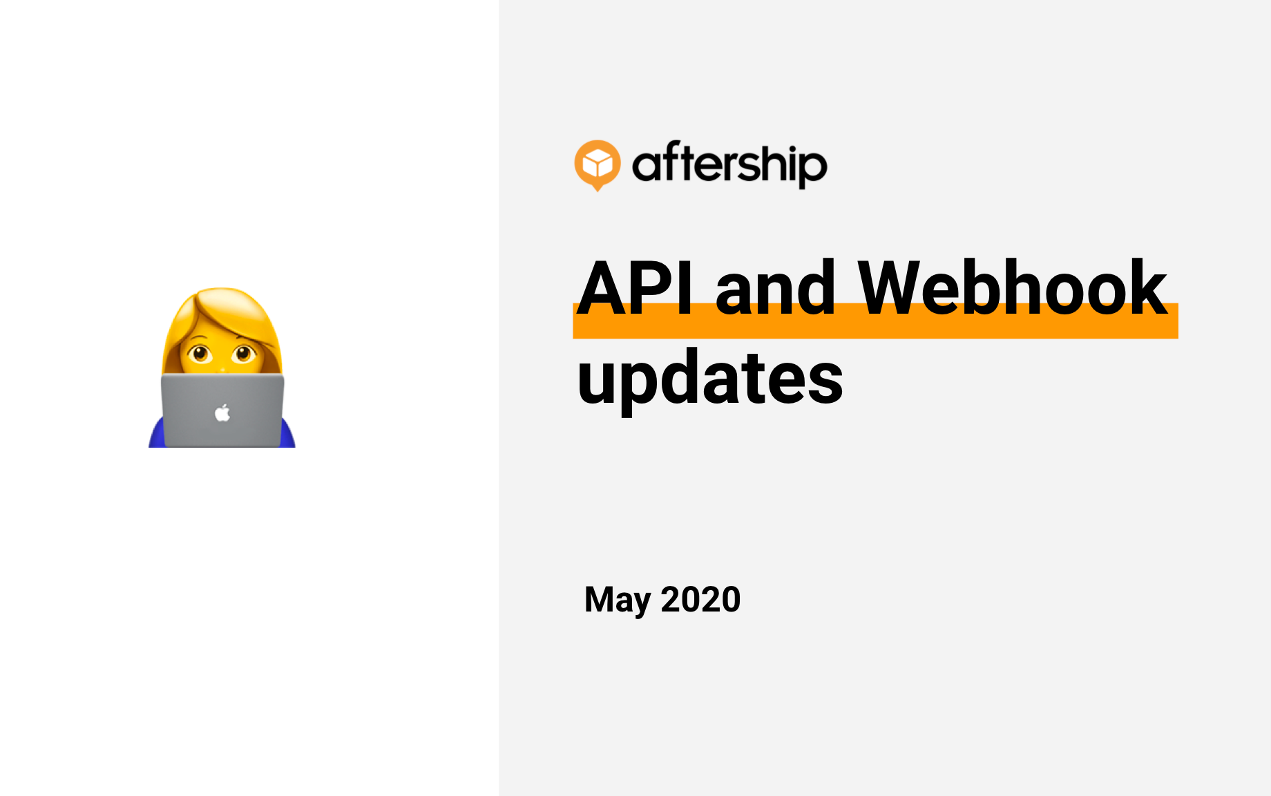 Updates to AfterShip API and Webhook (May 2020)