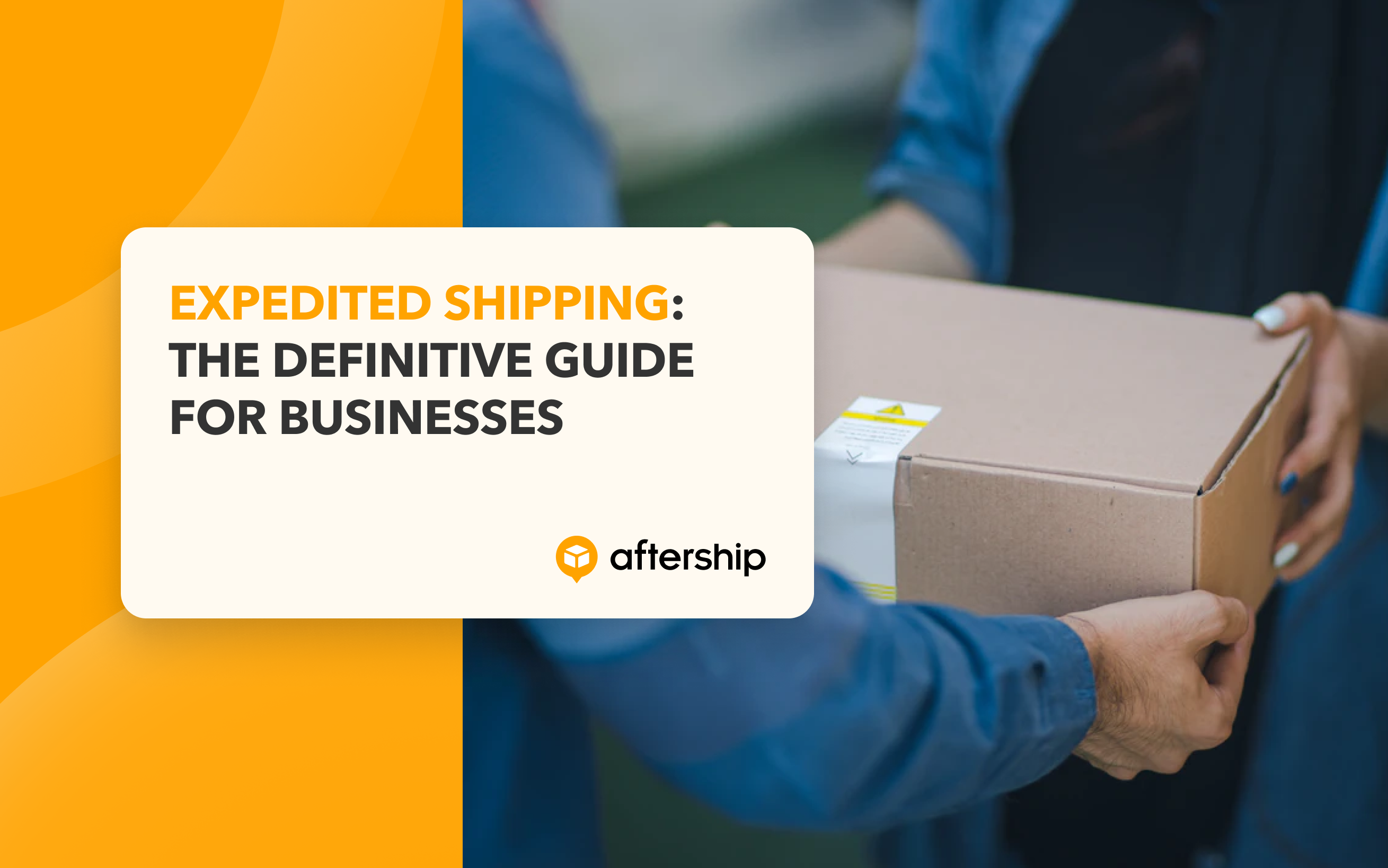 Expedited Shipping: The Definitive Guide for Businesses