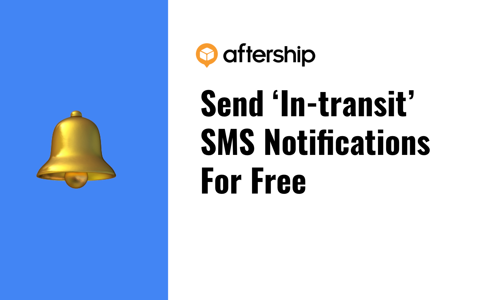 AfterShip's In-transit SMS notifications: An Easier Way to Win Customer Loyalty
