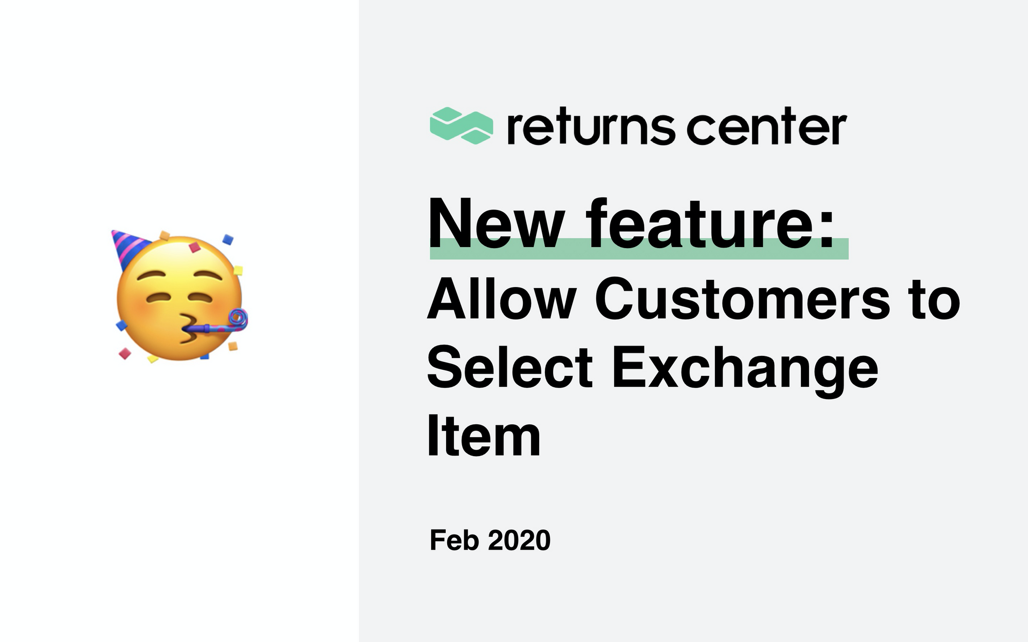 New Feature: Allow Customers to Select Exchange Item
