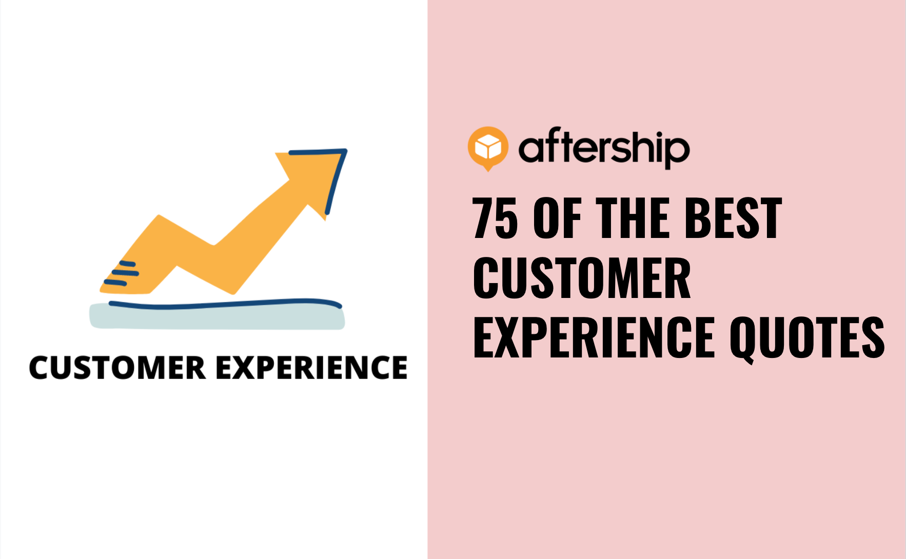 75 Customer Experience Quotes to Supercharge Your Business in 2021