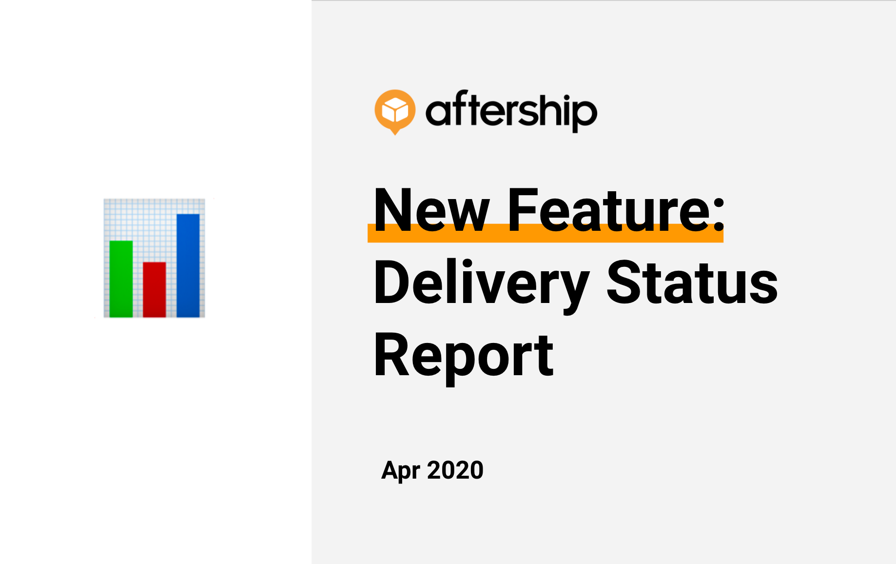 New Feature: Delivery Status Report at AfterShip