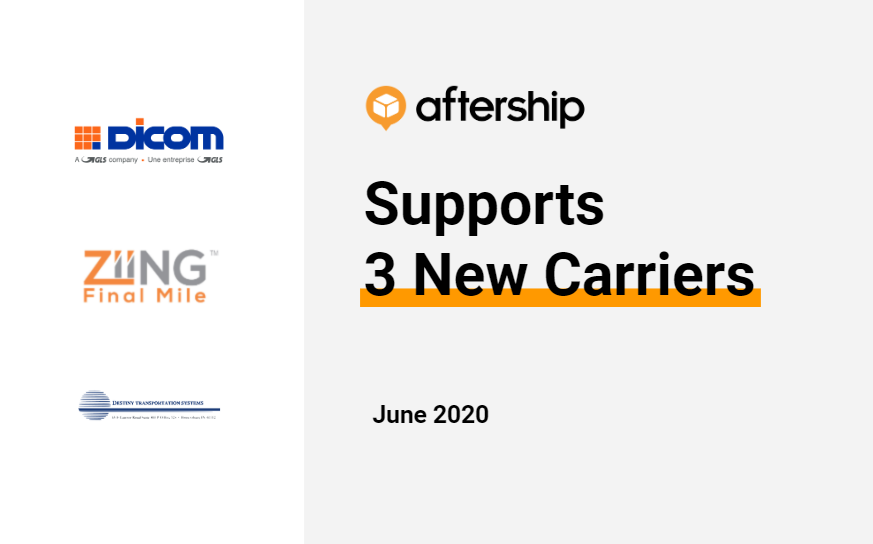 AfterShip adds 3 new couriers this week (8 June 2020 to 12 June 2020)