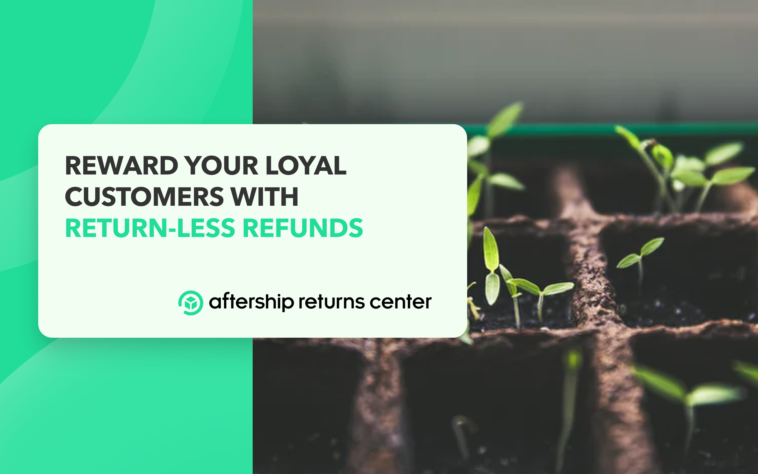 """Delight Your Customers and the Planet with """"Green Returns"""""""