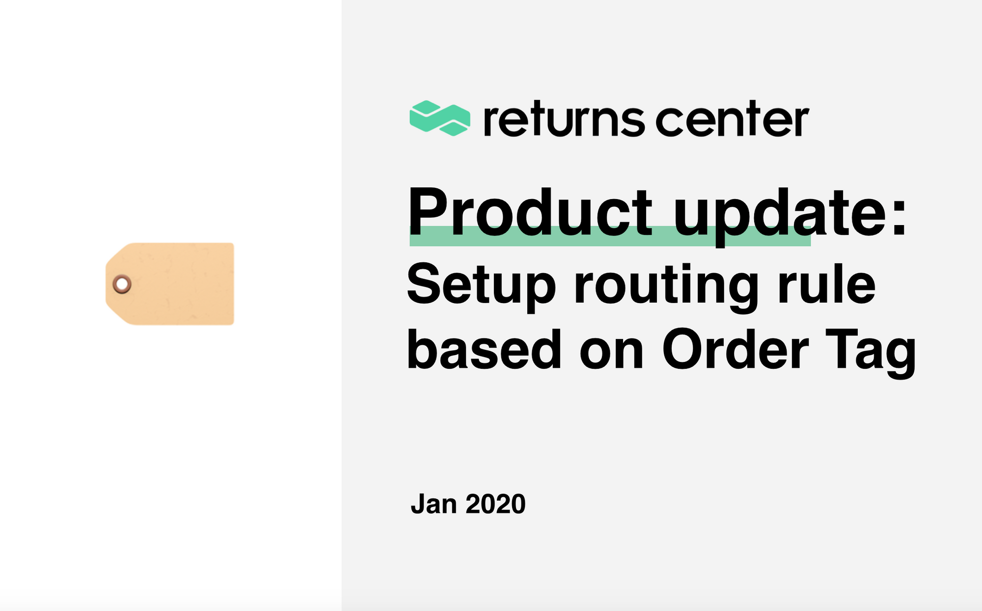 Product update: Setup routing rule based on order tag