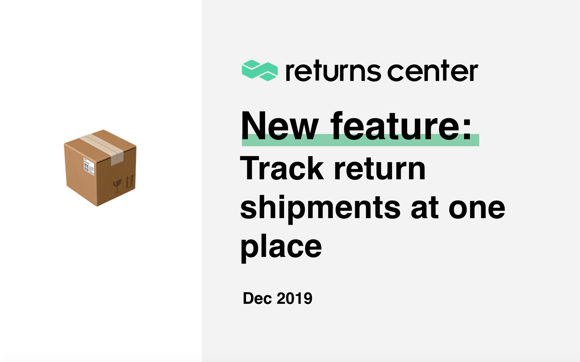 New feature: Track return shipments at one place